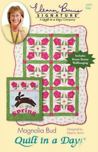 Quilt in a Day Easy Quilt Pattern Magnolia Bud Eleanor Burns Signature pattern