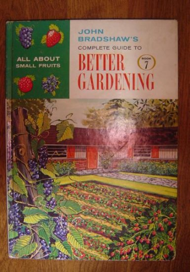 Guide to Better Gardening - small fruits
