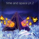 TIME & AND SPACE PART 2 MEXICO MEXICAN PSY-TRANCE CD
