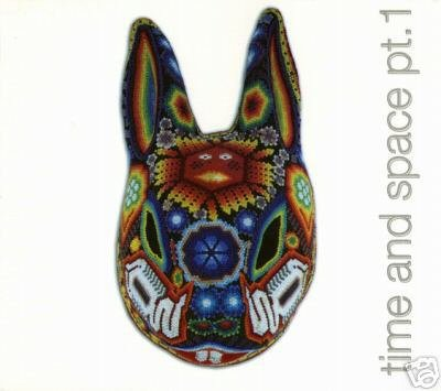 TIME & AND SPACE PART 1 MEXICO MEXICAN PSY-TRANCE CD