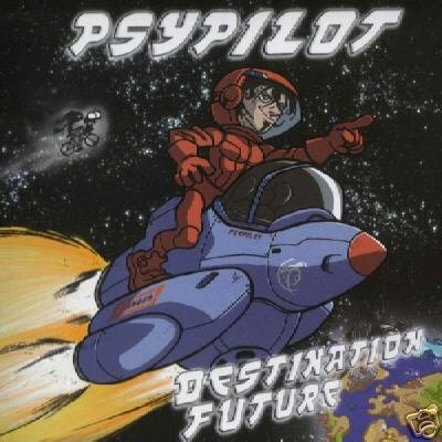 PSYPILOT DESTINATION FUTURE TURBO PSY-TRANCE OOP CD