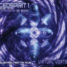 DR SPOOK PRESENTS GEOSPIRIT VOLUME 1 VIRTUAL VORTEX CD
