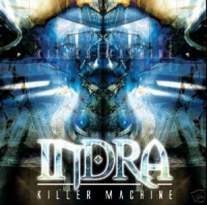 INDRA OSHRI KRISPIN KILLER MACHINE ISREAL PSY-TRANCE CD Item number: 270115335686