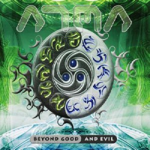 ATMA BEYOND GOOD & AND EVIL RARE GERMAN PSY-TRANCE CD