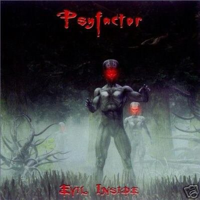 PSYFACTOR EVIL INSIDE GERMAN DARK PSY-TRANCE CD
