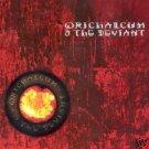 ORICHALCUM & AND THE DEVIANT ULTIMATE DARK TRANCE CD