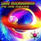 1200 MICS MICROGRAMS THE TIME MACHINE PSY-TRANCE CD