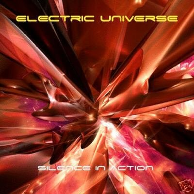 ELECTRIC UNIVERSE SILENCE IN ACTION BORIS BLENN CD