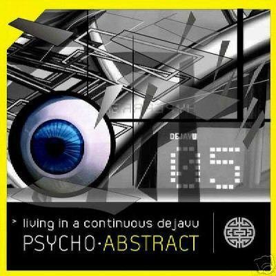 PSYCHO ABSTRACT LIVING IN A CONTINUOUS DEJAVU CD IMPORT