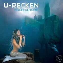U-RECKEN AQUATIC SERENADE RARE ISRAEL TRANCE CD IMPORT