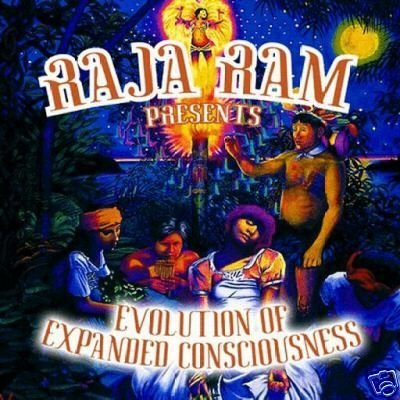 EVOLUTION OF EXPANDED CONSCIOUSNESS RAJA RAM CD