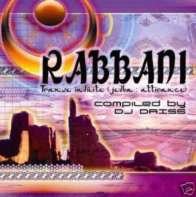 RABBANI DJ DRISS SINE DIE JAIA BARAK PSY-TRANCE CD