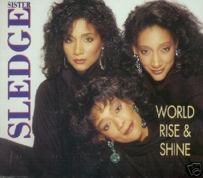 SISTER SLEDGE WORLD RISE AND & SHINE CD IMPORT NEW