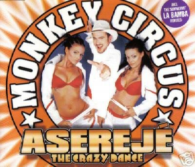 MONKEY CIRCUS LA BAMBA ASEREJE THE CRAZY DANCE CD NEW