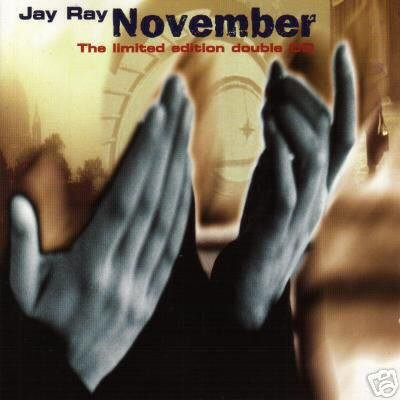 JAY RAY NOVEMBER SUPERB DOUBLE LTD EDN CD NEW