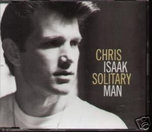 CHRIS ISAAK SOLITARY MAN RARE OOP COLLECTORS CD - NEW