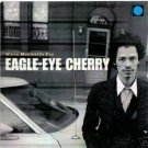 EAGLE-EYE CHERRY WHEN MERMAIDS CRY VERY RARE LTD CD NEW