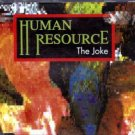 HUMAN RESOURCE THE JOKE CD IMPORT NEW SAME DAY DISPATCH