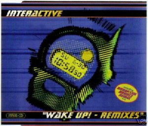 INTERACTIVE WAKE UP THE REMIXES RARE CD IMPORT