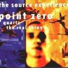 THE SOURCE EXPERIENCE POINT ZERO QUARTZ CD NEW