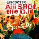 SCOOTER AIII SHOT THE DJ RARE CD IMPORT + VIDEO