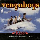 THE VENGABOYS KISS WHEN THE SUN DON'T SHINE LTD CARD CD