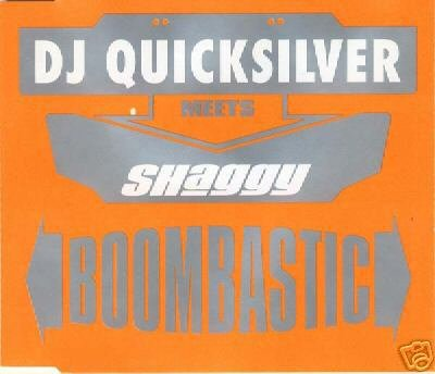 DJ QUICKSILVER MEETS SHAGGY BOOMBASTIC CD NEW