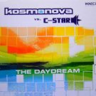 KOSMONOVA VS C-STAR DAYDREAM SUPERB TRANCE CD NEW