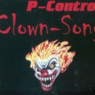 P-CONTROL P CONTROL CLOWN SONG CLOWN-SONG CD NEW