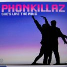 THE PHONEKILLAZ SHE'S LIKE THE WIND LTD REMIXES CD NEW