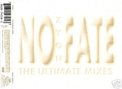 ZYON NO FATE THE ULTIMATE MIXES RARE COLLECTORS CD NEW