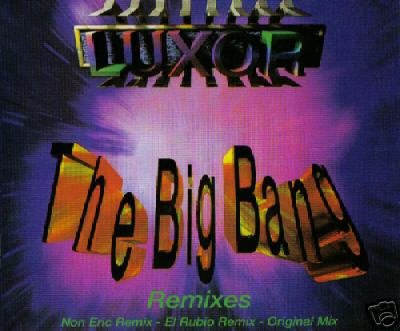 LUXOR THE BIG BANG RARE REMIXES CD IMPORT NEW