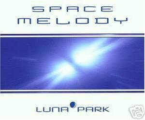 LUNA PARK SPACE MELODY 4 TRACK REMIXES CD NEW