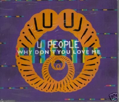 U PEOPLE WHY DON'T YOU LOVE ME OOP CD STILL SEALED