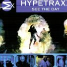 HYPETRAXX SEE THE DAY V RARE 7 TRACK OOP CD IMPORT NEW