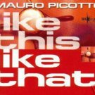 MAURO PICOTTO LIKE THIS LIKE THAT V RARE 6 TRACK ALT CD