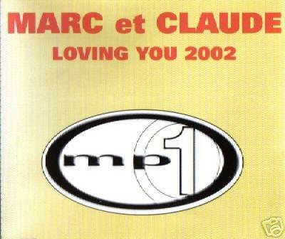 MARC ET CLAUDE LOVING YOU 2002 RARE REMIXES CD NEW