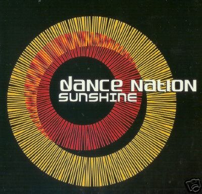 DANCE NATION SUNSHINE RARE 2001 ZOMBA RECORDS CD NEW