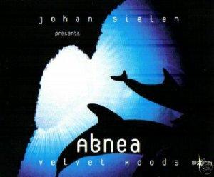 JOHAN GIELEN PRESENTS ABNEA VELVET MOODS RARE CD NEW