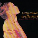 VANESSA WILLIAMS SAVE THE BEST FOR LAST CD RARE SLEEVE