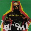 SHINEHEAD LET 'EM IN RARE OOP CD NEW & SEALED