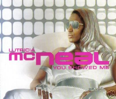 LUTRICIA MCNEAL YOU SHOWED ME ULTIMATE 6 TRACK RARE CD