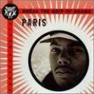PARIS BREAK THE GRIP OF SHAME V RARE CD SEALED