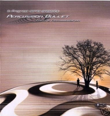 PERCUSSION BULLET FUTURE ACCOMODATION GREEK TRANCE CD