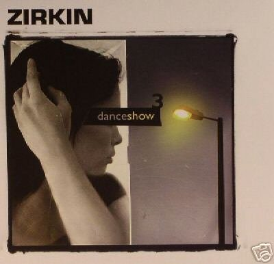 ZIRKIN DANCE SHOW 3 THREE ISRAEL PSY-TRANCE CD