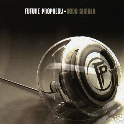 FUTURE PROPHECY BODY SHAKER ISRAEL PSY-TRANCE CD IMPORT