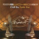 B WICKED B-WICKED CHILL DA FUNK OUT ISREAL CD IMPORT
