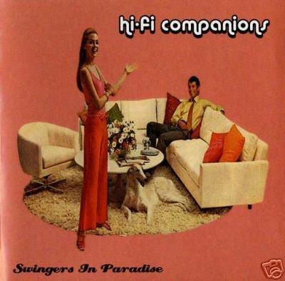 HI-FI HI FI COMPANIONS SWINGERS IN PARADISE RARE CD