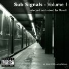 SUB SIGNALS VOLUME 1 GAUDI ZION TRAIN ASHTECH RARE CD