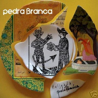 PEDRA BRANCA FEIJOADA POLIFONICA BRAZILLIAN TRANDE CD
